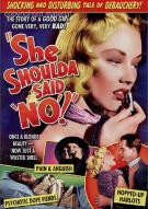 "She Shoulda Said ""No!"" (Alpha) Movie"