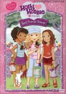 Holly Hobbie & Friends: Best Friends Forever Movie