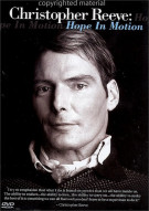 Christopher Reeve: Hope In Motion Movie
