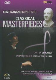 Kent Nagano Conducts Classical Masterpieces: Bruckner Movie