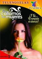 Lo Que Callamos Las Mujeres: Volume 1 Movie