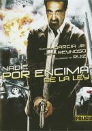 Nadie Por Encima De La Ley Movie