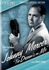 Johnny Mercer: The Dreams On Me Movie