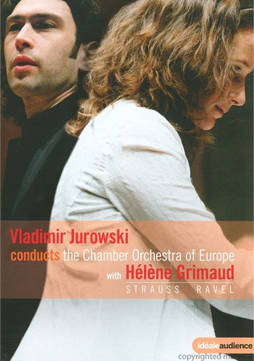 Ravel; Strauss: Jurowski Conducts The Chamber Orchestra Of Europe With Helen Grimaud Movie