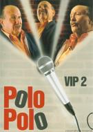 Polo Polo VIP II Movie