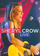 Sheryl Crow: Live Movie