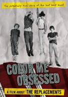 Replacements, The: Color Me Obsessed - A Film About The Replacements Movie