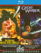 House Where Evil Dwells, The/Ghost Warrior (2 Pack) Blu-ray