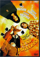 Clay Pigeons Movie