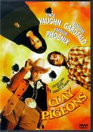Clay Pigeons Movie