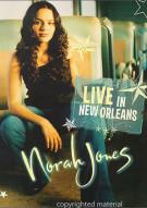 Norah Jones: Live In New Orleans Movie