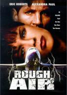 Rough Air Movie