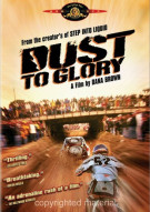Dust To Glory Movie