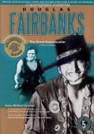 Douglas Fairbanks: Great Swashbuckler Movie
