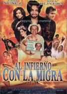 Al Infierno Con La Migra Movie