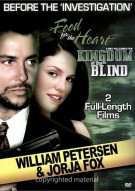 Before The Investigation: Food For The Heart / Kingdom Of The Blind (Double Feature) Movie