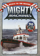 Mighty Machines: Boats To The Rescue! Movie