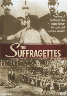 Suffragettes, The Movie