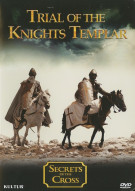 Secrets Of The Cross: Trial Of The Knights Templar Movie
