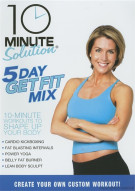 10 Minute Solution: 5 Day Get Fit Mix Movie