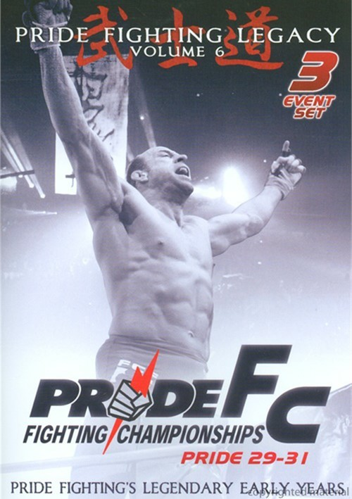 Pride FC: Pride Fighting Legacy - Volume 6 Movie