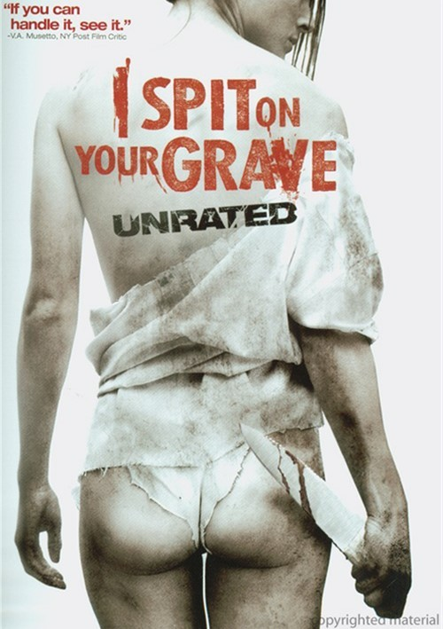 I Spit On Your Grave: Unrated Movie