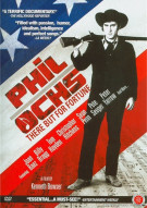 Phil Ochs: There But For Fortune Movie