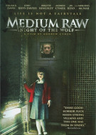 Medium Raw: Night Of The Wolf Movie