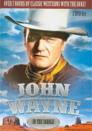 John Wayne: In The Saddle Movie