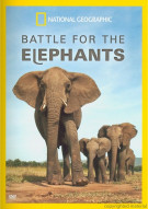 National Geographic: Battle For Elephants Movie