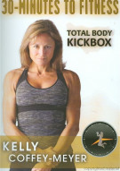 30 Minutes To Fitness: Total Body Kickbox With Kelly Coffey-Meyer Movie