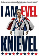 I Am Evel Knievel Movie