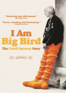 I Am Big Bird: The Caroll Spinney Story Movie