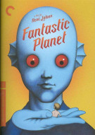 Fantastic Planet: The Criterion Collection Movie