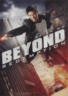 Beyond Redemption Movie
