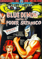 Blue Demon Vs. El Poder Satanico Movie