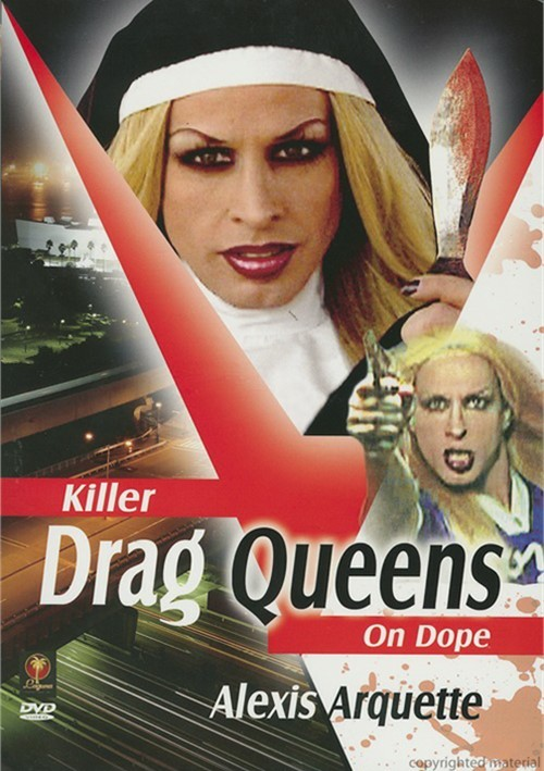 Killer Drag Queens On Dope Movie