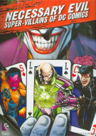 Necessary Evil: Villains Of DC Comics Movie