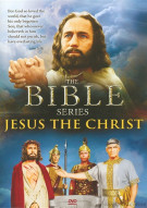 Jesus The Christ: The Bible Series Movie