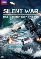 Silent War: Battles Beneath The Sea Movie