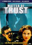 Matter Of Trust Movie