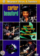 Carter Beauford: Under The Table And Drumming Movie