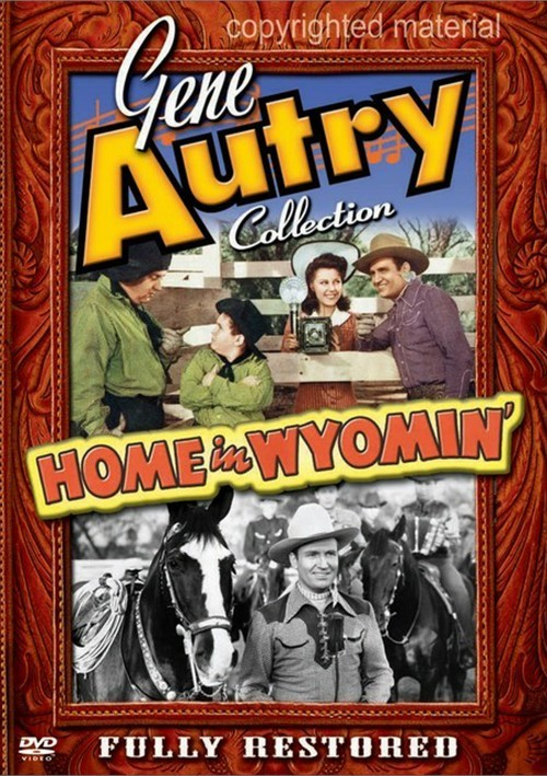 Gene Autry Collection: Home In Wyomin Movie