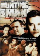 Hunting Of Man Movie