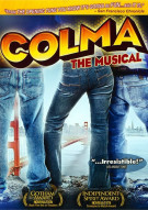 Colma: The Musical Movie