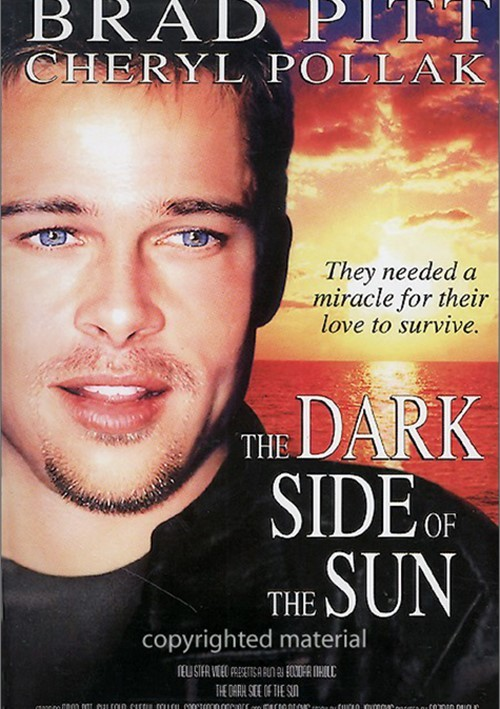 Dark Side Of The Sun, The Movie