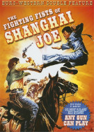 Fighting Fists Of Shanghai Joe, The / Any Gun Can Play (Double Feature) Movie