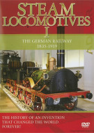 Steam Locomotives I: The German Railway 1835-1919 Movie