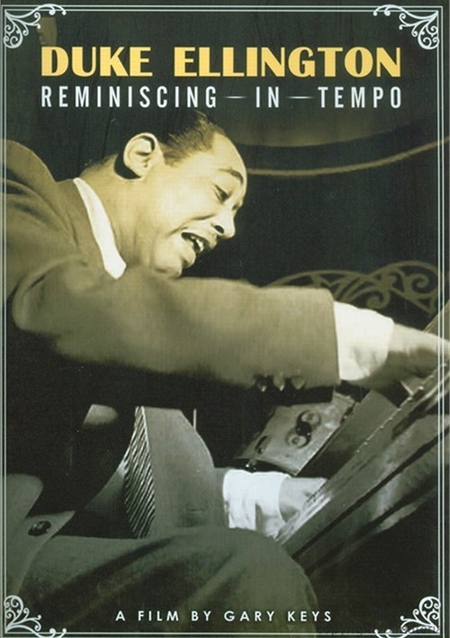 Duke Ellington: Reminiscing In Tempo Movie