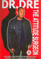 Dr. Dre: The Attitude Surgeon Movie
